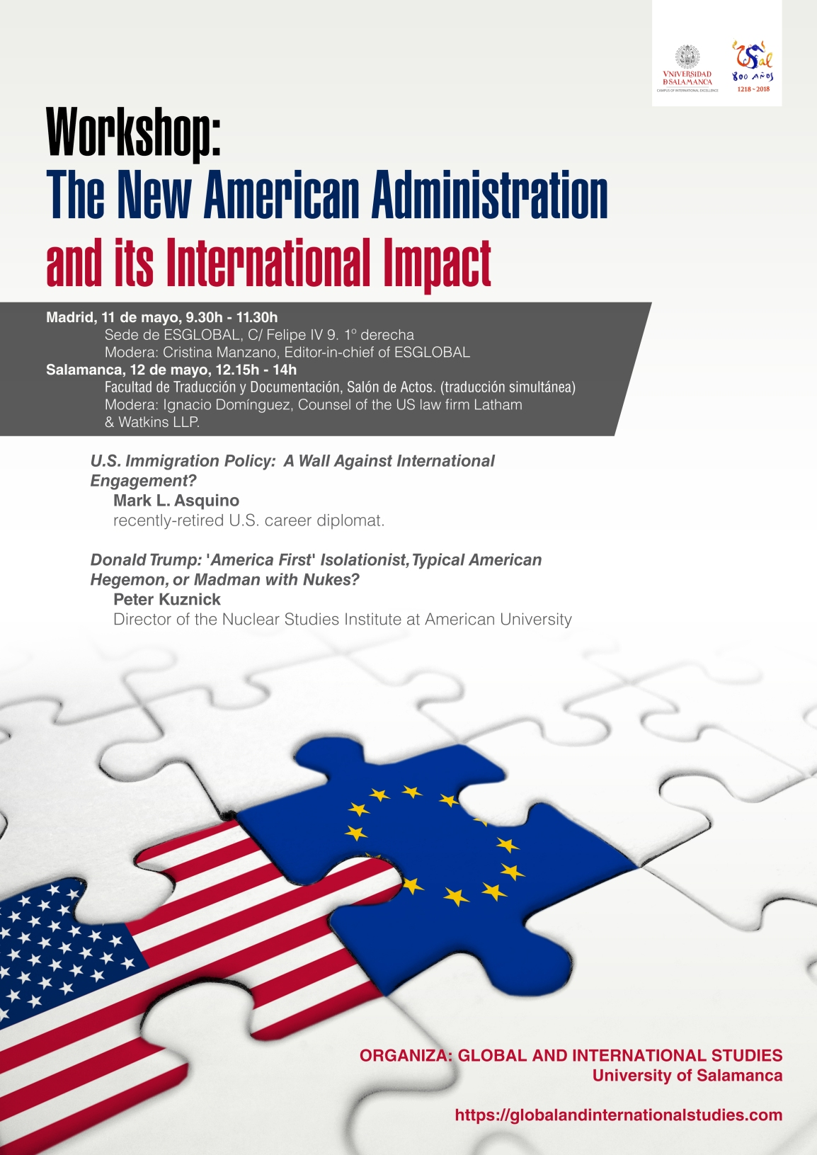 """We are delighted to announce the opening event of our master program with the workshop on """"The New American Administration and its International Impact"""" next May 11 and 12 in Madrid andSalamanca."""