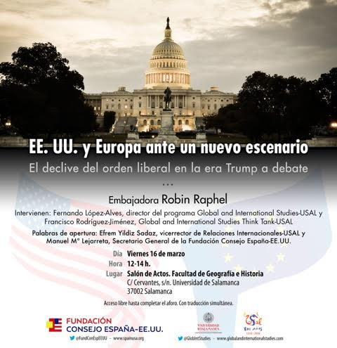 """The Global and International Studies Masters Program and the Fundación Consejo España-Estados Unidos organize the workshop """"The United States and Europe in the face of a new scenario: the decline of the liberal order in the age ofTrump""""."""