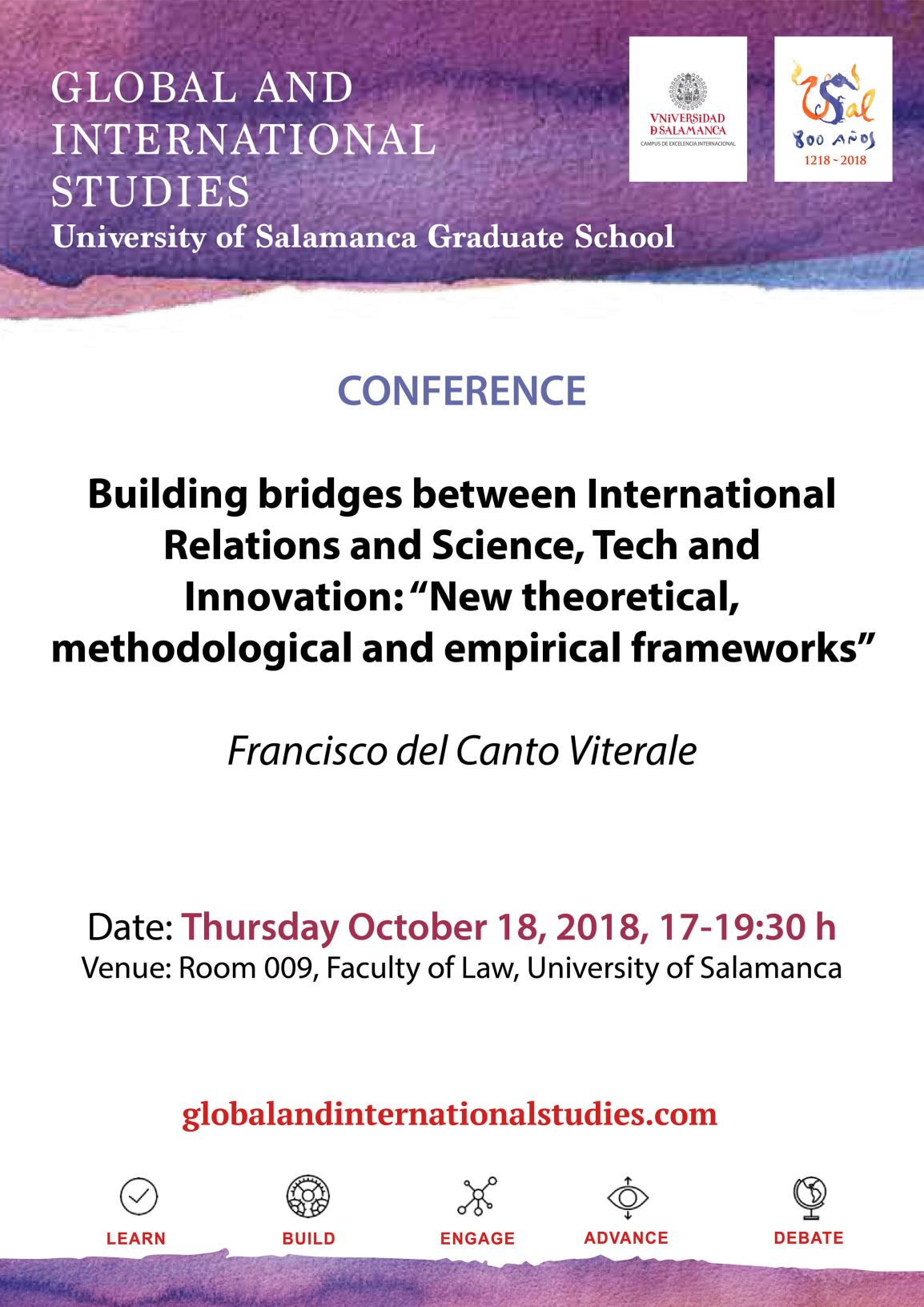 "The Global and International Studies Masters Program organizes the workshop ""Building bridges between International Relations and Science, Tech and Innovation: 'New theoretical, methodological and empirical frameworks'""."