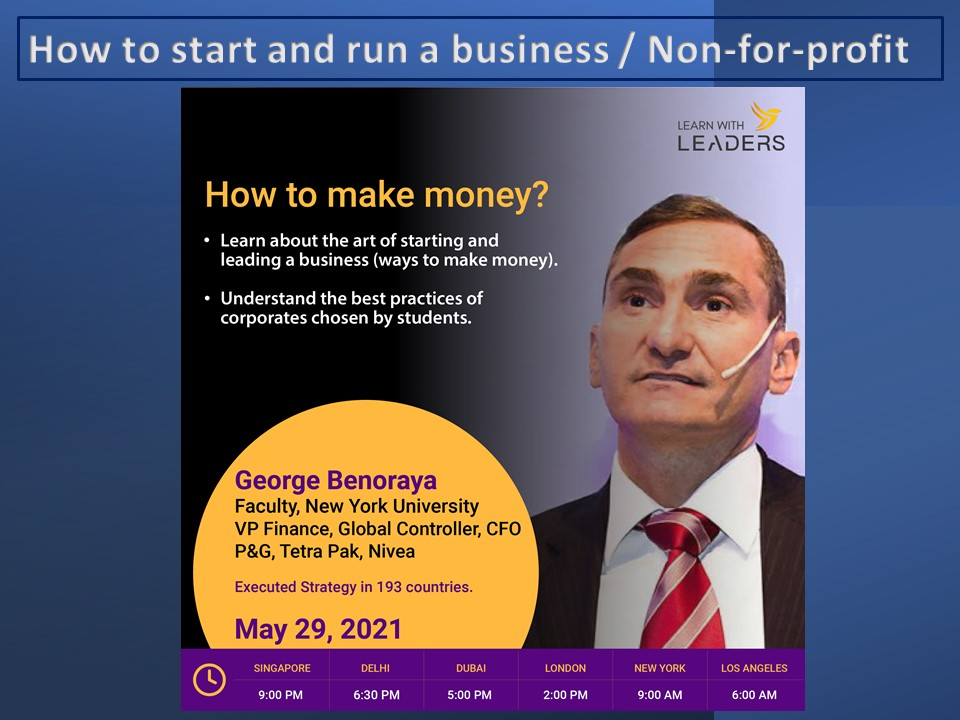 How to make money. The art of starting and leading abusiness